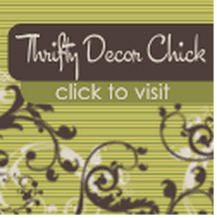 Thanks Thrifty Décor Chick!