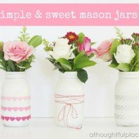 Mason Jars {Simple and Sweet}