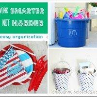 Work Smarter Not Harder: Getting Organized