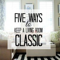 Five Ways to Keep a Living Room Classic