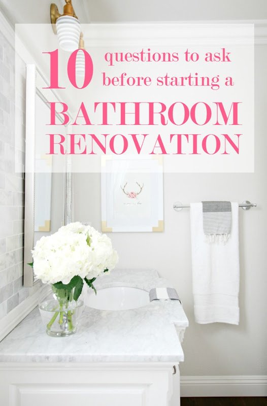 Bathroom Remodeling Questions To Ask 10 questions to ask before starting a bathroom renovation - a