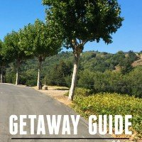 Napa Valley Getaway Guide