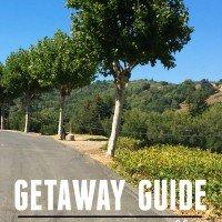 Napa Valley Getaway Guide