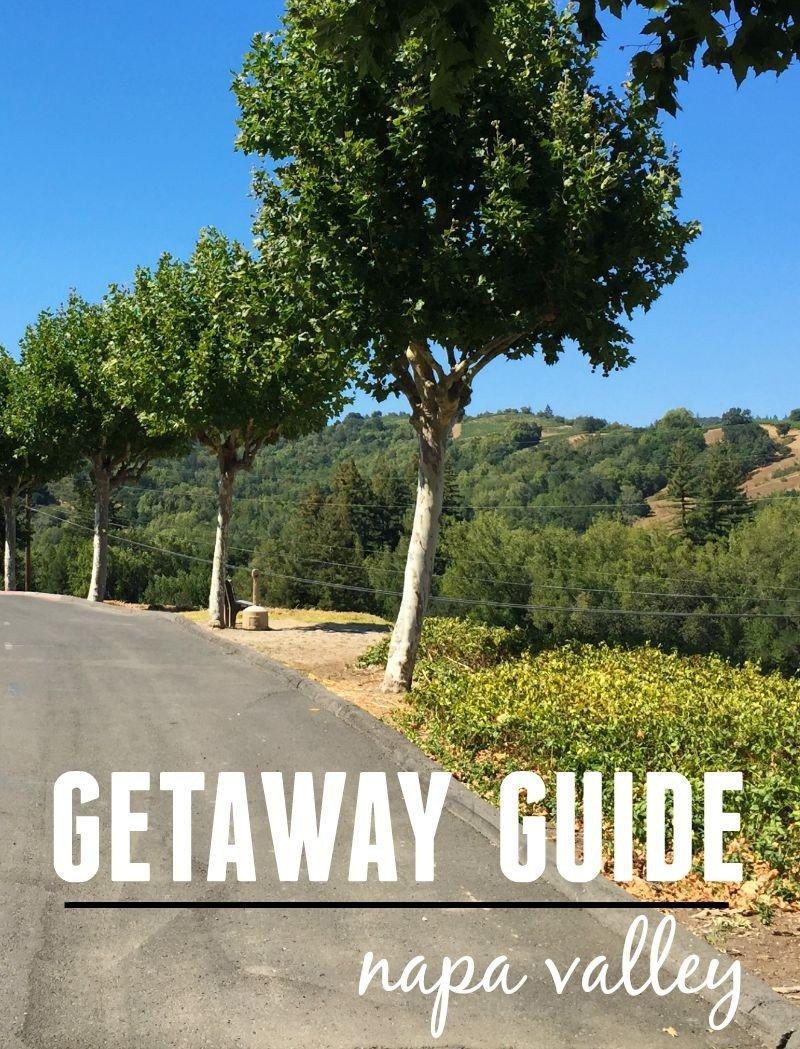 napa getaway guide