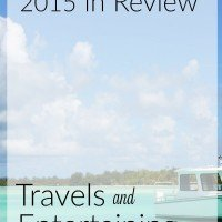2015 in Review | Entertaining & Travels