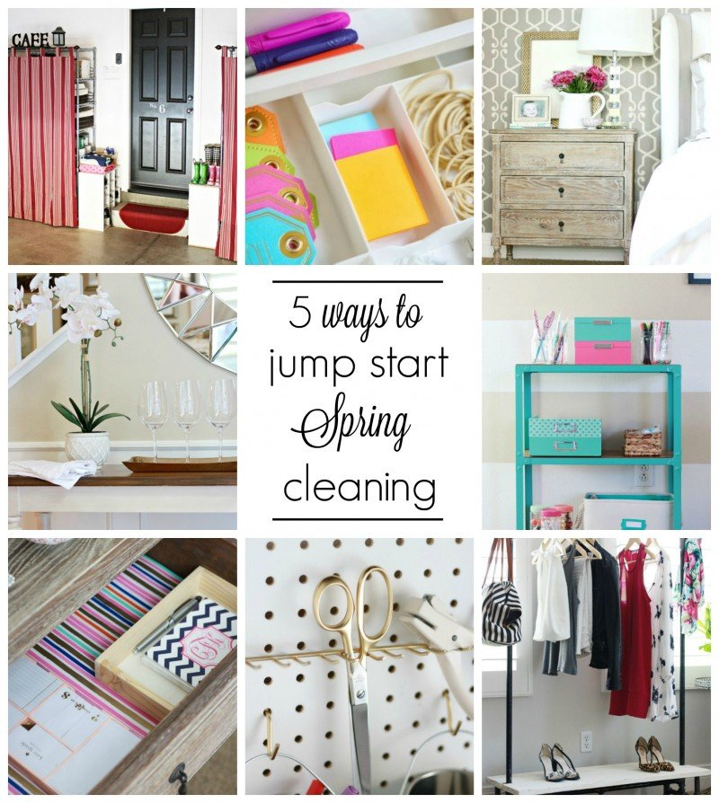5 ways to jump start spring cleaning