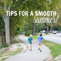 Tips for a Smooth Summer