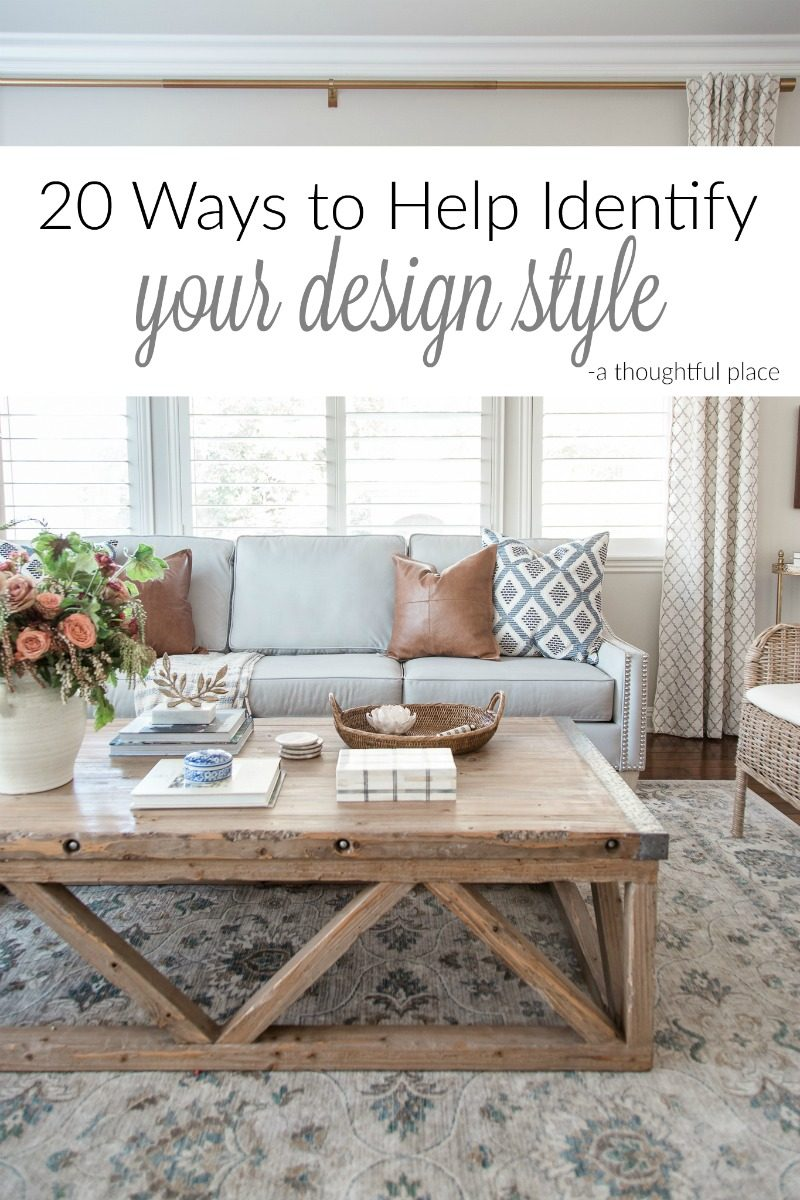 20 Ways to Identify Your Design Style - A Thoughtful Place