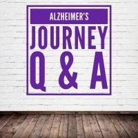 Alzheimer's Journey Q & A