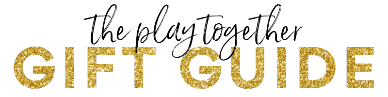 play together gift guide