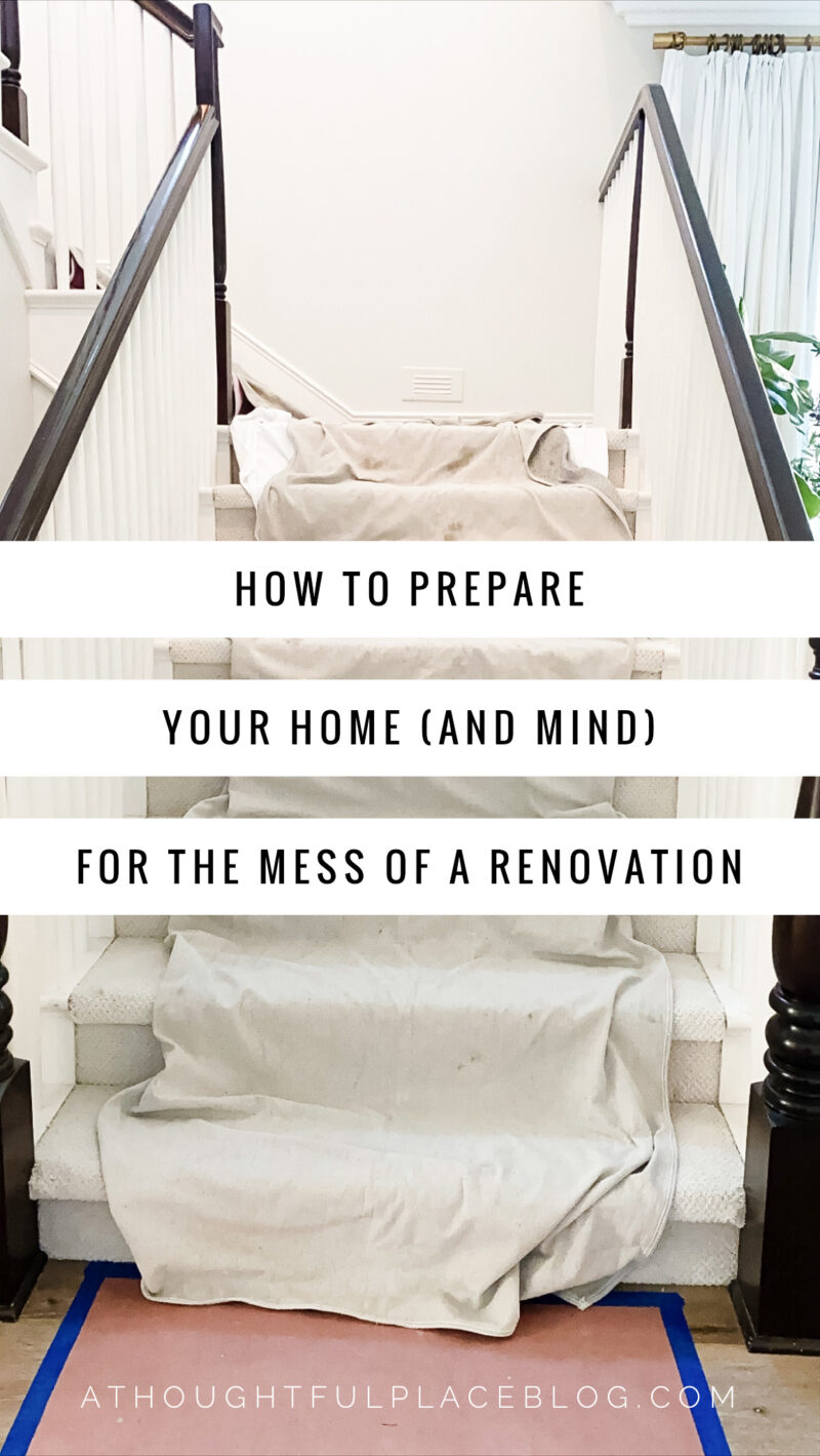 how to prepare for the mess of a renovation
